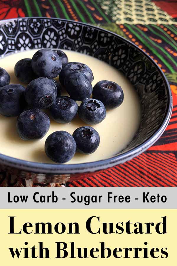 Low Carb Keto Lemon Custard with Blueberries Pinterest Pin