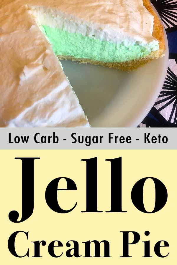 Low Carb Keto Jello Cream Pie Pinterest Pin