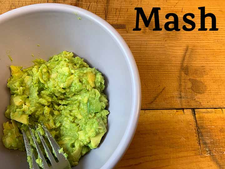 Step 9 Mash avocados