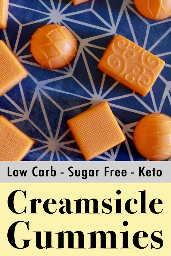Low Carb Keto Orange Creamsicle Gummies Pinterest Pin