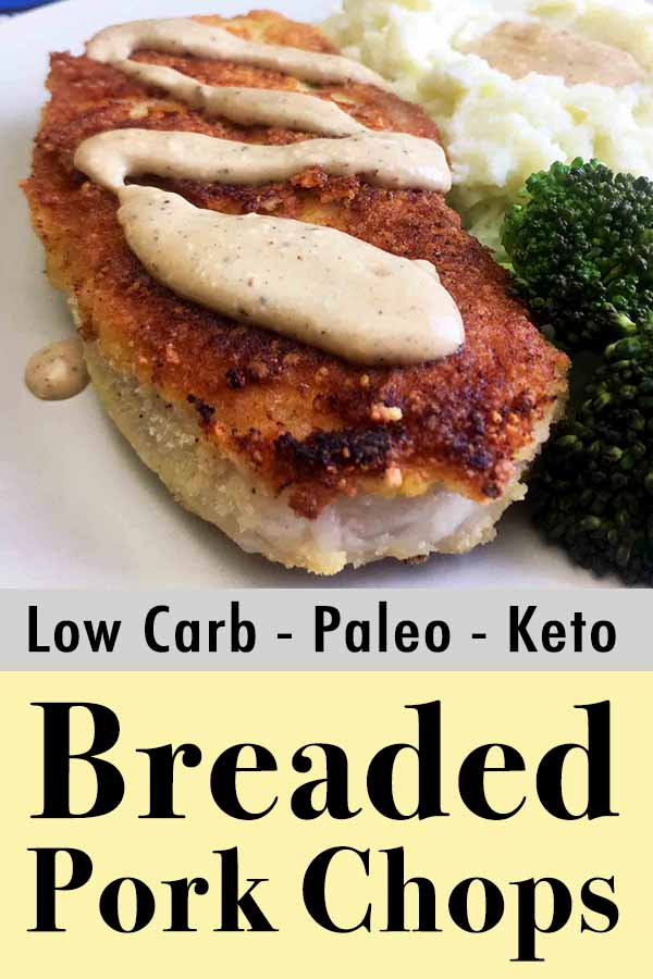 Low Carb Keto Breaded Pork Chop with Cream Gravy Pinterest Pin