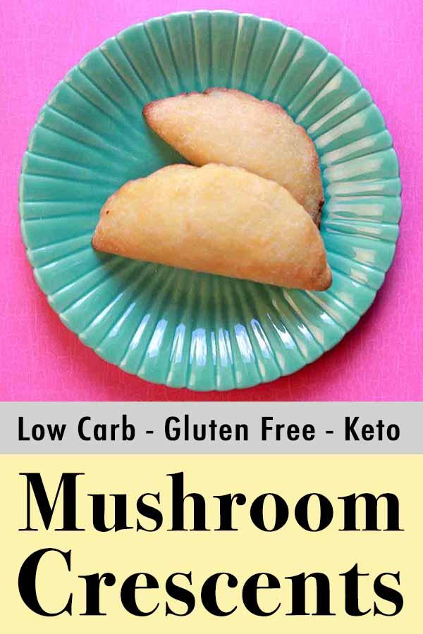 Low Carb Keto Mushroom Crescent Pinterest Pin