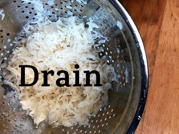 Step 1 drain the sauerkraut well