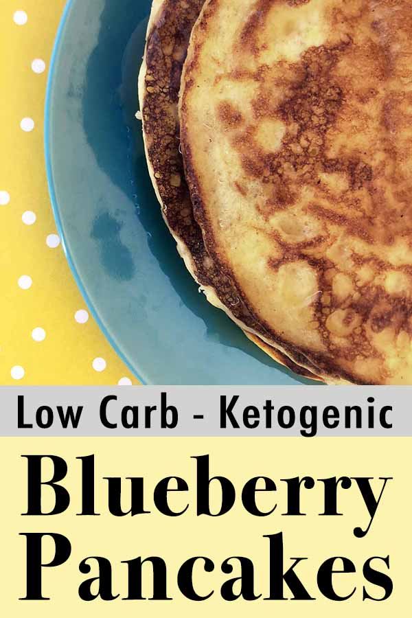 Low Carb Keto Blueberry Ricotta Pancakes Pinterest Pin