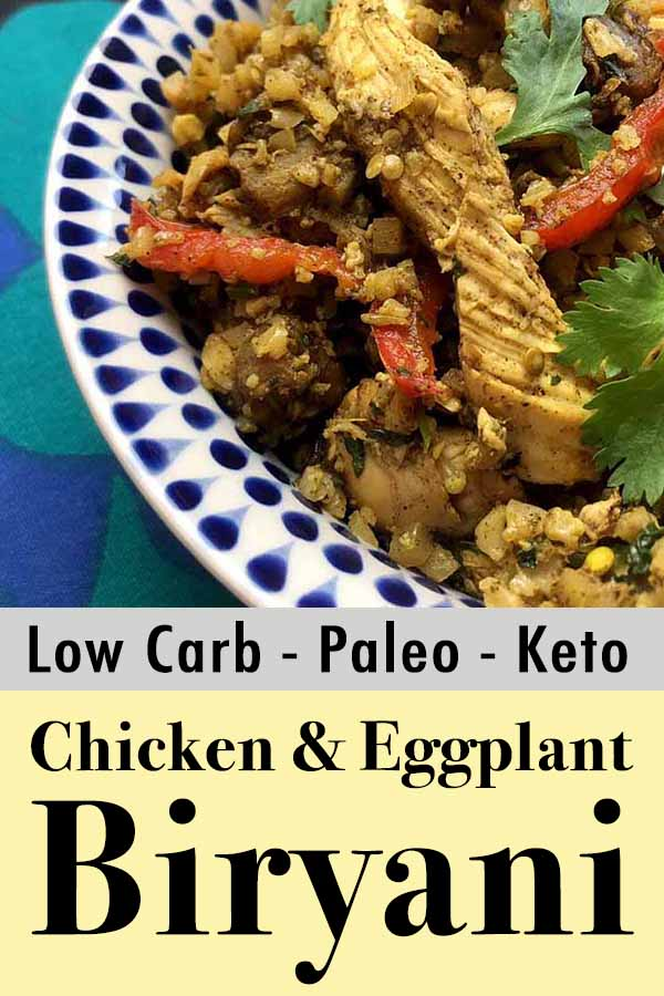 Low Carb Keto Paleo Chicken and Eggplant Biryani Pinterest Pin