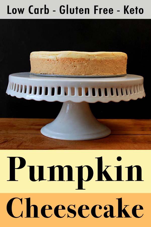 Pinterest Pin for Lpw Carb Keto Pumpkin Cheesecak