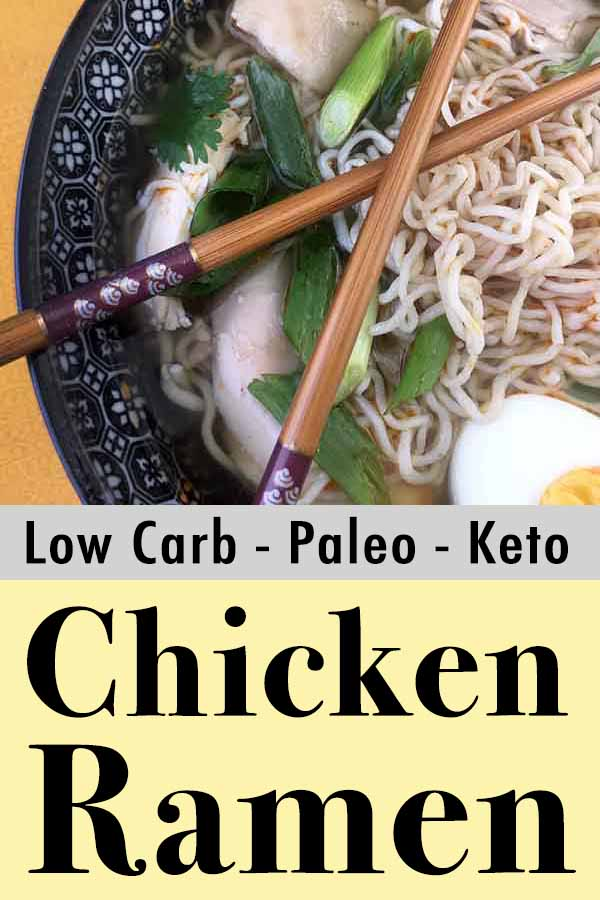 Best Paleo Chicken Ramen Soup Recipe Pinterest Pin