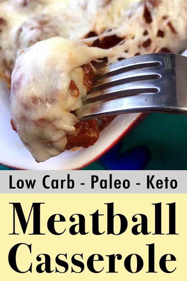 Easy Paleo Meatball Casserole Pinterest Pin