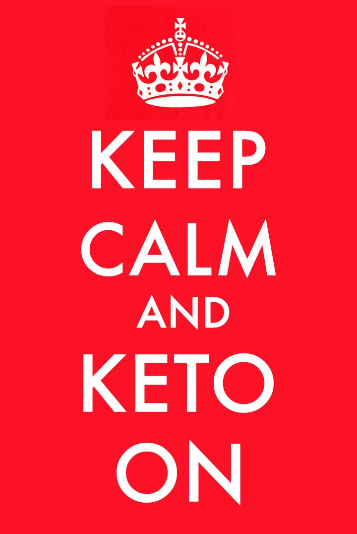 """a bright red poster that says """"Keep Calm and Keto on"""""""