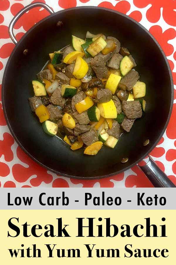 Low Carb Keto Steak Hibachi with Yum Yum Sauce Pinterest Pin
