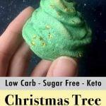 Low Carb Keto Christmas Tree Meringue Cookies Pinterest Pins
