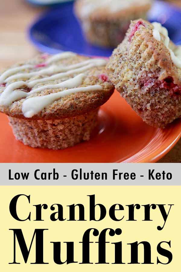 Best Gluten Free Low Carb Keto Orange Cranberry Muffins Pinterest Pin