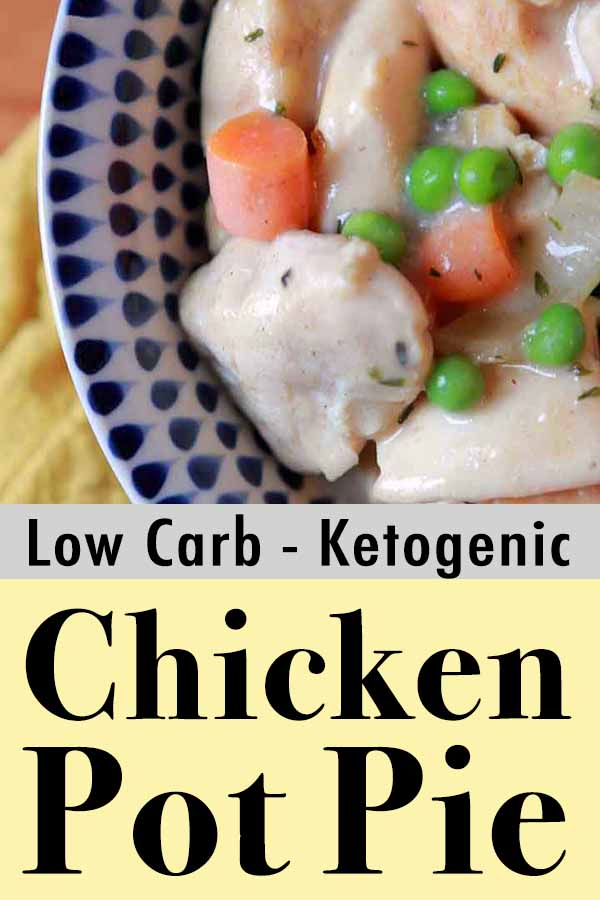 Best Low Carb Chicken Pot Pie with Biscuit Topping Pinterest Pin