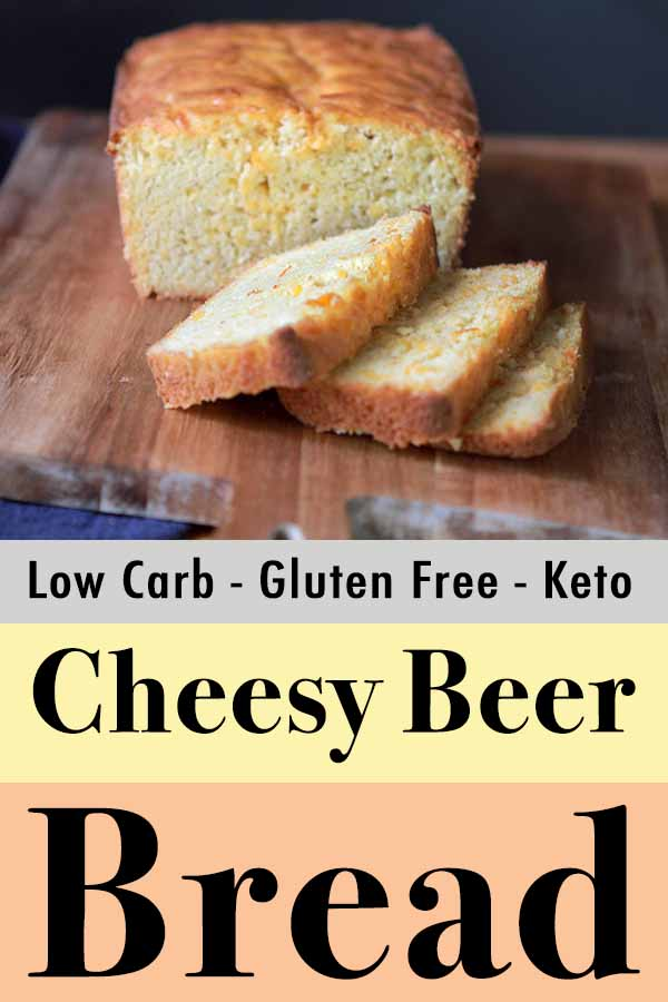 Low Carb Keto Cheesy Beer Bread Pinterest Pin