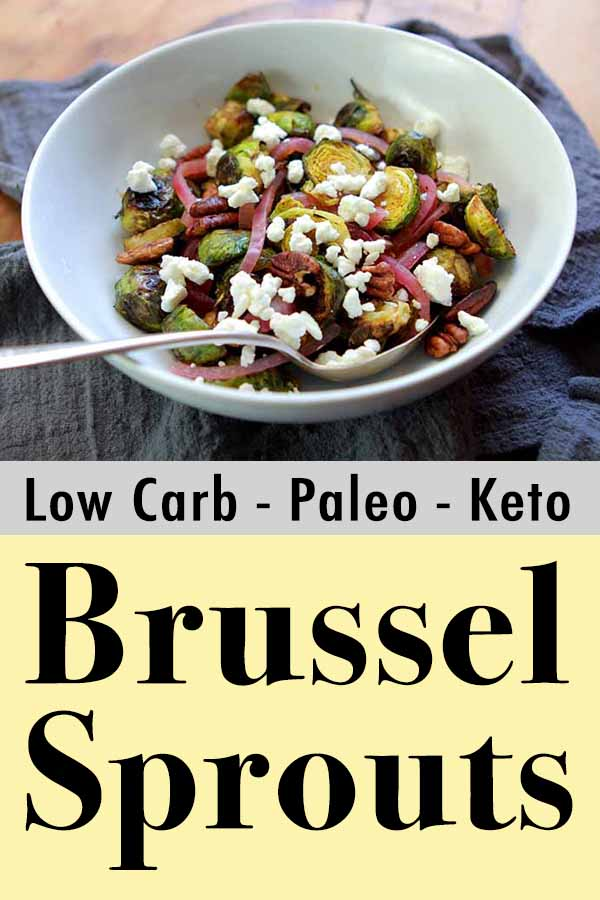 Paleo Charred Brussel Sprouts with Pecans, Goat Cheese and Pickled Red Onions Pinterest Pin