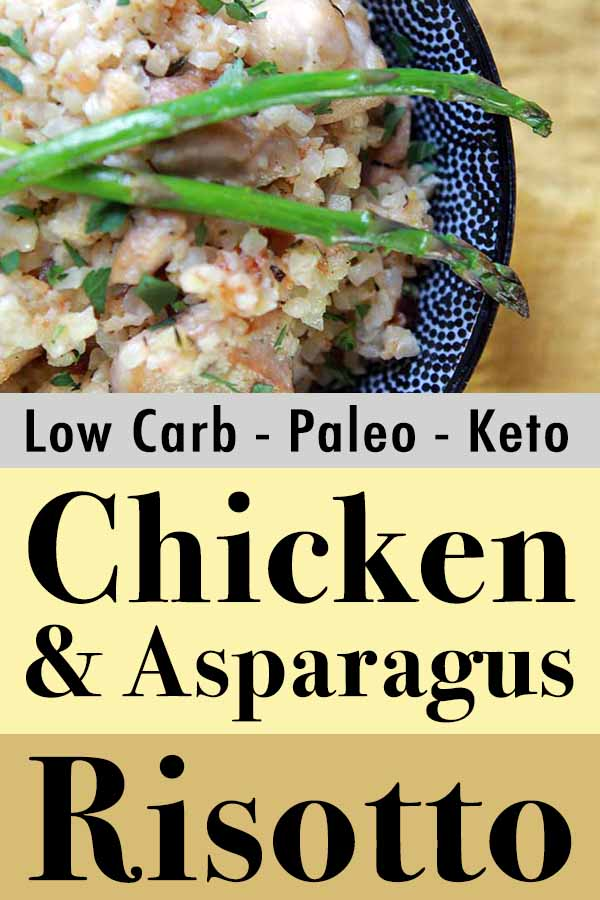 Paleo Chicken & Asparagus Risotto Pinterest Pin