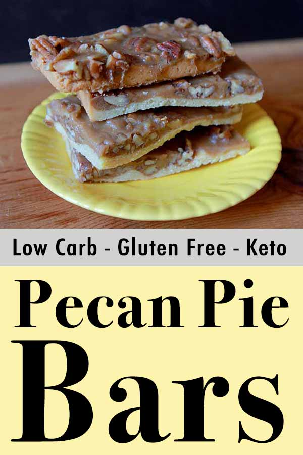 Best Paleo Pecan Pie Bars Pinterest Pin