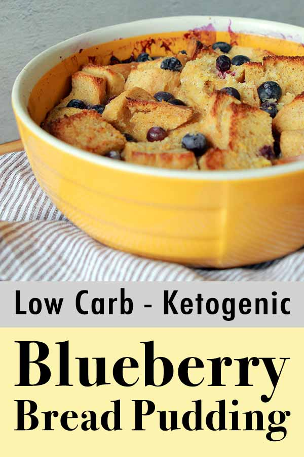 Pinterest Pin for Low Carb Keto Blueberry Bread Pudding with Caramel Sauce