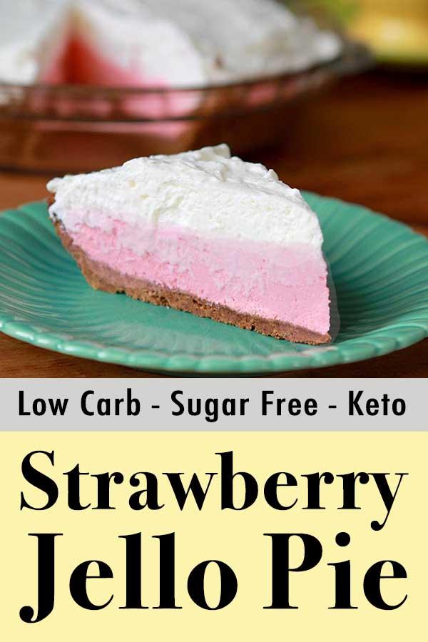 Low Carb Keto Strawberry Jello Cream Pie Pinterest Pi