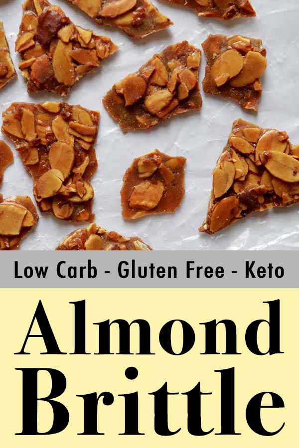Pinterest Pin for Low Carb Keto Almond Brittle Bark