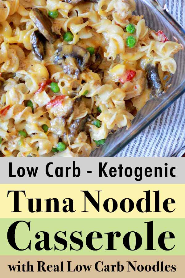 Pinterest Pin for Best Low Carb Keto Tuna Noodle Casserole