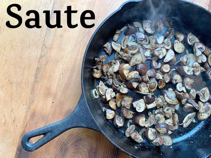 Step 5 Saute mushrooms, garlic, and onions