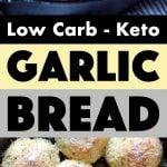 Pinterest Pin for Garlic Bread Recipe