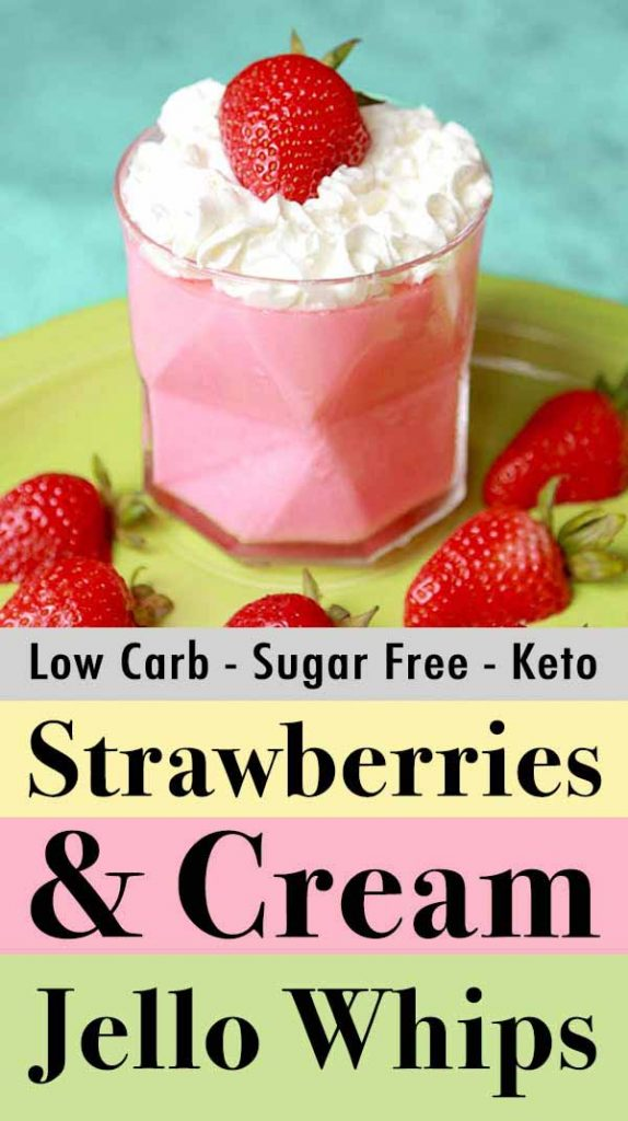 Pinterest Pin for Gluten Fre Sugar Free Strawberry Jello Whips