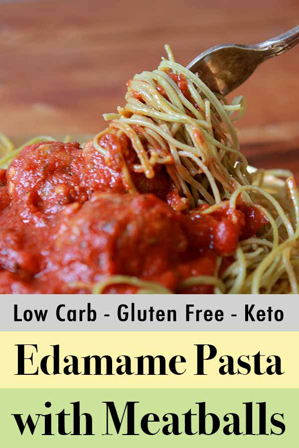 Pinterest Pin for Edamame Pasta with Meatballs