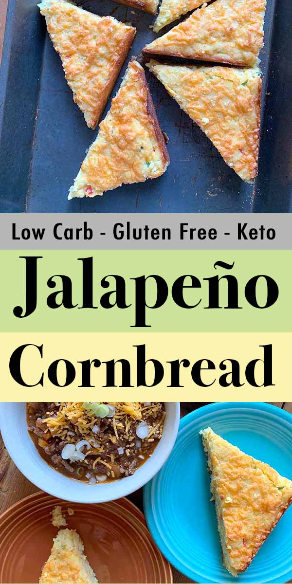 Pinterest Pin for Keto Jalapeno and Cheese Cornbread