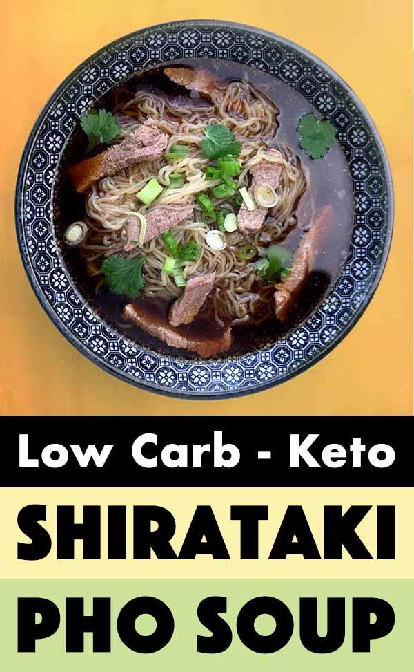 Pinterest Pin for Keto Beef Shirataki Pho Soup