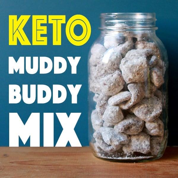 Pinterest Pin for Keto Muddy Buddy Mix