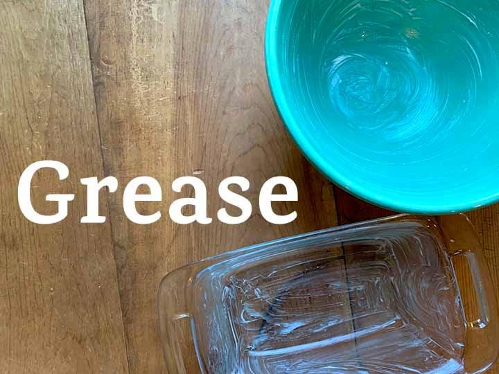 step 1 grease pan