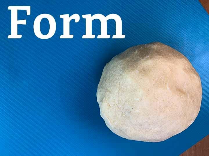 step 5 form the dough into a ball