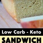 Pinterest Pin for Low Carb Sandwich Bread