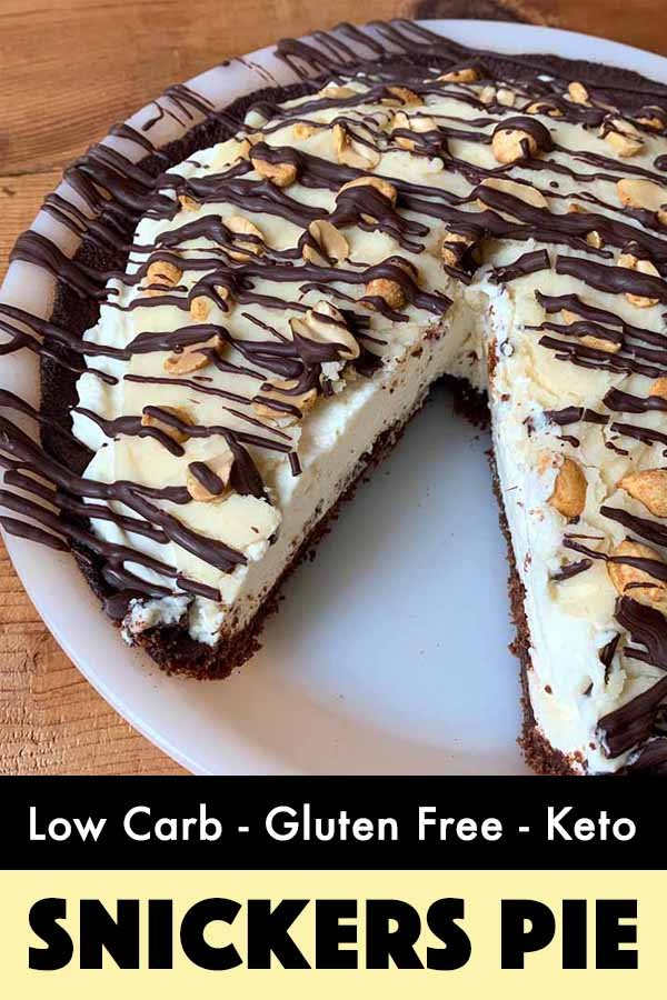 Pinterest Pin for Keto Snickers Pie