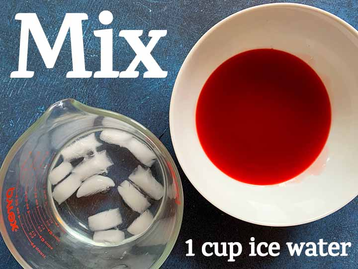 step 2 mix with ice water