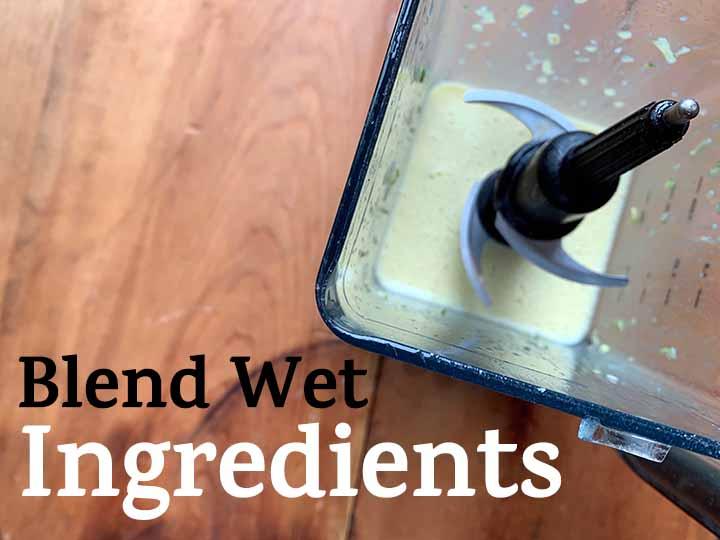 Step 2 Blend Wet Ingredients