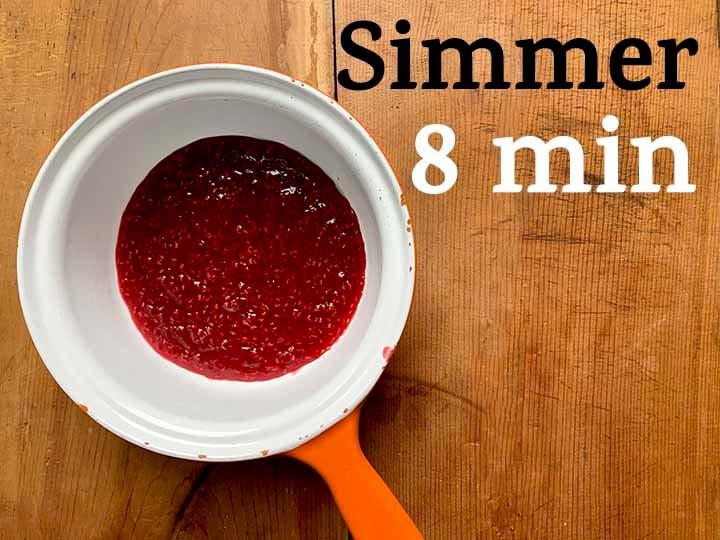 step 2 simmer a pan of raspberry sauce