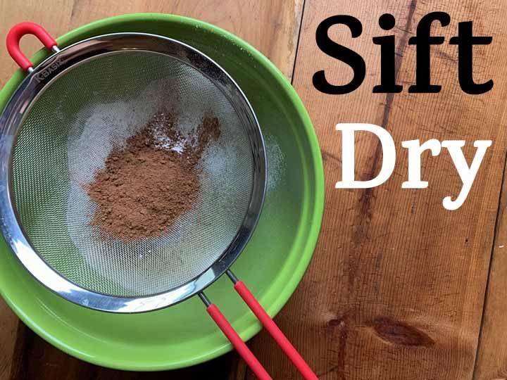 Step 3 Sift Dry Ingredients