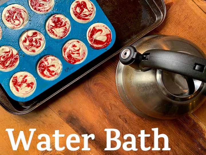 step 8 add a water bath