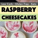 Keto Raspberry Mini Cheesecakes Pinterest Pin
