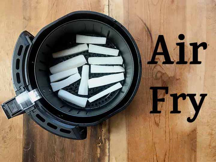 daikon radish french fries in an air fryer